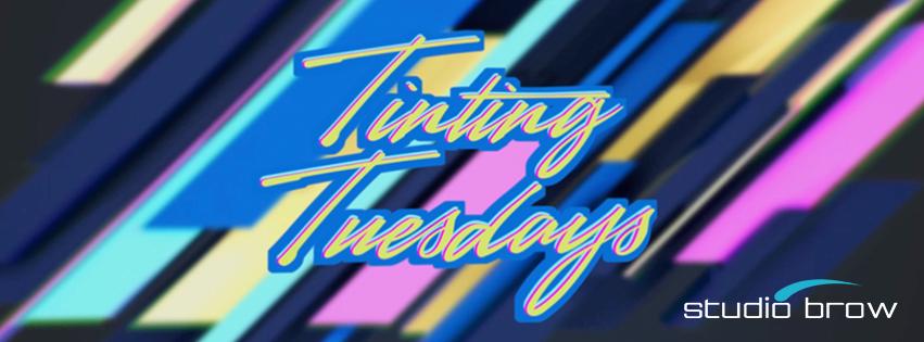 Tinting Tuesdays